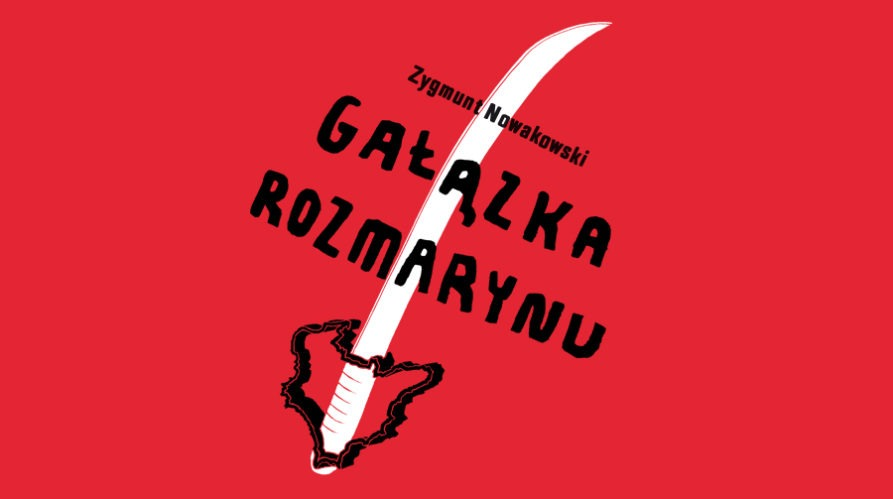 100-lecie odzyskania niepodległości w Teatrze Dramatycznym – spektakl Gałązka rozmarynu.