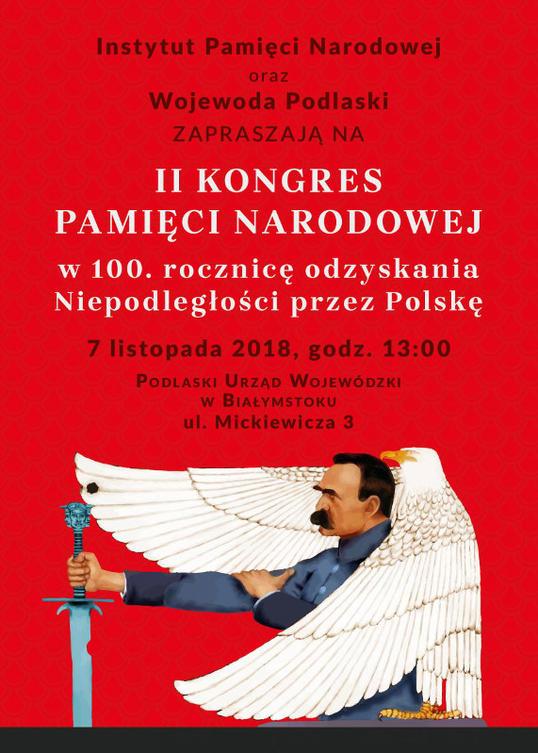 II Podlaski Kongres Pamięci Narodowej – Białystok,  7 listopada 2018
